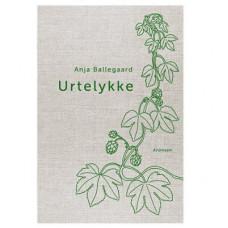 Bøger - Urtelykke af Anja Ballegaard